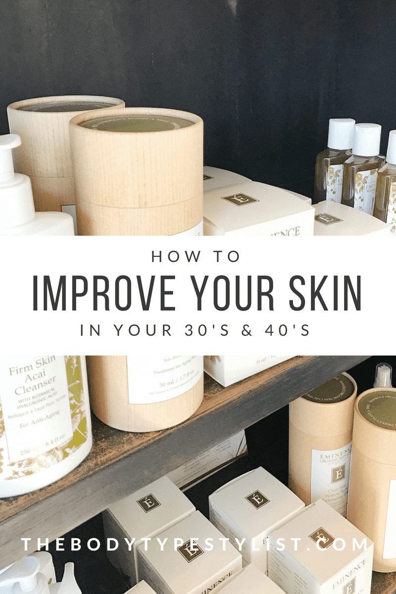how-to-improve-your-skin-in-your-30s-40s